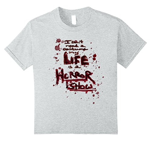 Kids I don't need a costume - my LIFE is a HORROR SHOW 8 Heather (Reality Show Costumes)