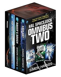 Hal Spacejock Omnibus Two: Hal Spacejock books 4-6, plus Framed by [Haynes, Simon]