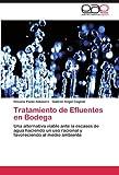 Tratamiento de Efluentes en Bodeg, Roxana Paola Aldasoro and Gabriel Angel Cogliati, 3845488174