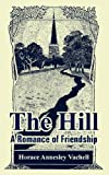 The Hill, Horace Annesley Vachell, 1410108651