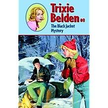 The Black Jacket Mystery (Trixie Belden #8)