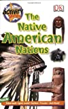 The Native American Nations, DK Publishing, 0756633230