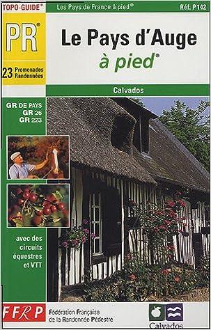 Livres gratuits en ligne Le Pays d'Auge à pied pdf ebook