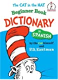 The Cat in the Hat Beginner Book Dictionary in Spanish