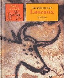 Les pinceaux de Lascaux par Girardet