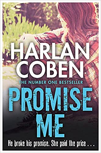 Promise Me Myron Bolitar 08 Amazon Co Uk Coben Harlan 9781409150503 Books