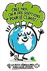 Chez moi, on a des solutions pour le climat ! par Godard