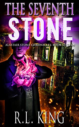 The Seventh Stone: An Alastair Stone Urban Fantasy Novel (Alastair Stone Chronicles Book 16) (Best Phone Psychics Reviews)