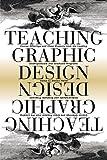 Teaching Graphic Design, , 1581153058