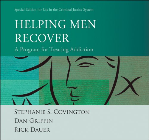 (Helping Men Recover: A Program for Treating Addiction Special Edition for Use in the Criminal Justice System)