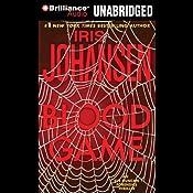 Blood Game: An Eve Duncan Forensics Thriller   Iris Johansen