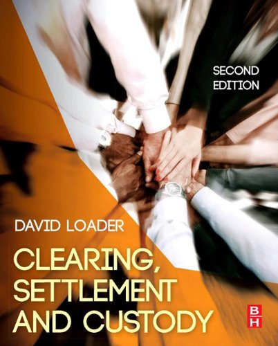 Clearing Settlement And Custody  English Edition