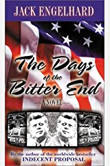 The Days of the Bitter End Hardcover