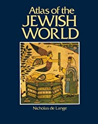 Atlas of the Jewish World (Cultural Atlas)
