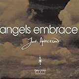Angels Embrace by Anderson, Jon (1995-09-27)