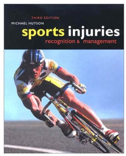 Sports Injuries: Recognition and Management by Oxford University Press