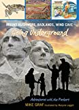 Mount Rushmore, Badlands, Wind Cave, Mike Graf, 0762779683