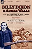 Billy Dixon and Adobe Walls, Billy Dixon and Edward Campbell Little, 0857064169