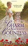 To Charm a Naughty Countess, Theresa Romain, 1402284020