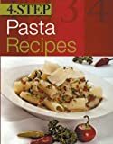 4-Step Pasta Recipes, Total Publishing Staff, 1402707320
