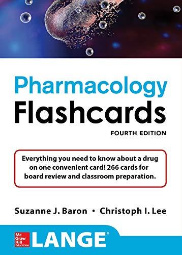Lange Pharmacology Flashcards, Fourth Edition - http://medicalbooks.filipinodoctors.org