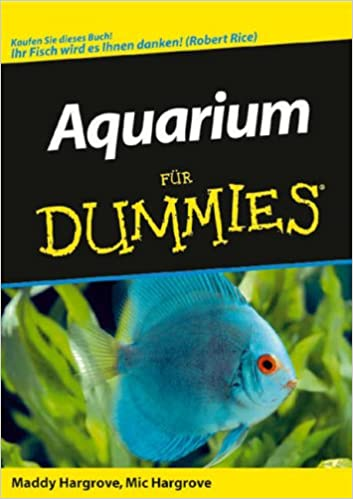 Aquarium fur Dummies (Für Dummies)