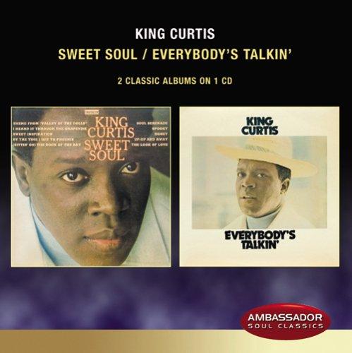 (Sweet Soul: Everybody's Talkin)