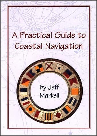 A Practical Guide to Coastal Navigation