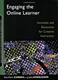 By Rita-Marie Conrad - Engaging the Online Learner: Activities and Resources for Creative Instruction: 1st (first) Edition