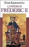 L'empereur Frédéric II par Kantorowicz