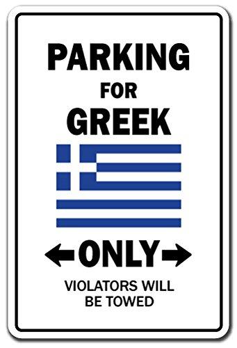 - PARKING FOR GREEK ONLY Sign greece flag national pride love | Indoor/Outdoor | 12