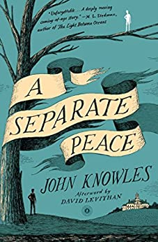 A Separate Peace by [Knowles, John]