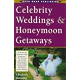 Celebrity Weddings & Honeymoon Getaways
