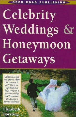 Open Road's Celebrity Weddings & Honeymoon Getaways