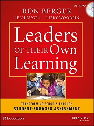 Leaders of Their Own Learning: Transforming Schools Through Student-Engaged Assessment (Aspects Of Teaching And Learning In Secondary Schools)