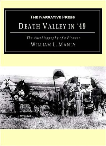 Download Death Valley in '49: The Autobiography of a Pioneer PDF