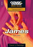 James: Faith I Action: Faith in Action (Cover to Cover Bible Study) (Cover to Cover Bible Study Guides)