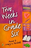 Two Weeks in Grade Six, Anna Pershall and Mary K. Pershall, 0143300202