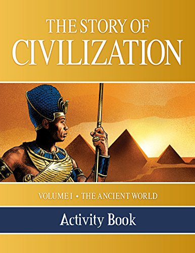 (The Story of Civilization Activity Book: VOLUME I - The Ancient World)