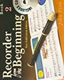 img - for RECORDER FROM THE BEGINNING BOOK 2 FULL COLOR EDITION BK/CD (Bk. 2) book / textbook / text book