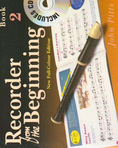 RECORDER FROM THE BEGINNING  BOOK 2 FULL COLOR EDITION    BK/CD (Bk. (Beginning Recorder)