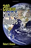 20th Century Microbe Hunters 1st Edition