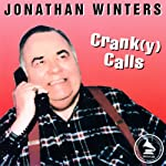 Crank(y) Calls | Jonathan Winters