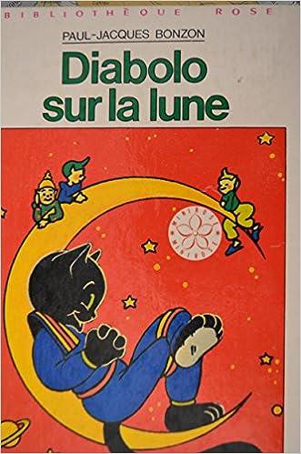 Amazon Fr Diabolo Sur La Lune Bibliotheque Rose Paul