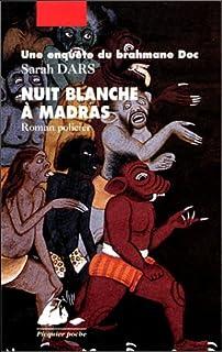 Nuit blanche à Madras  : roman policier, Dars, Sarah
