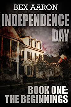 Independence Day Book One Beginnings ebook product image