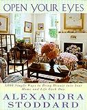 Open Your Eyes, Alexandra Stoddard, 0688159044