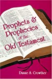 img - for Prophets & Prophecies of the Old Testament book / textbook / text book