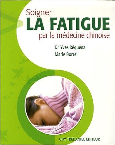 Livre gratuits Soigner la fatigue par la médecine chinoise pdf