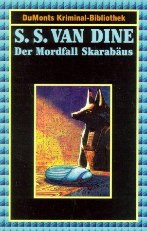 S. S. Van Dine - Der Mordfall Skarabäus